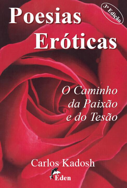 Poesias Eróticas: O Caminho da Paixão e do Tesão