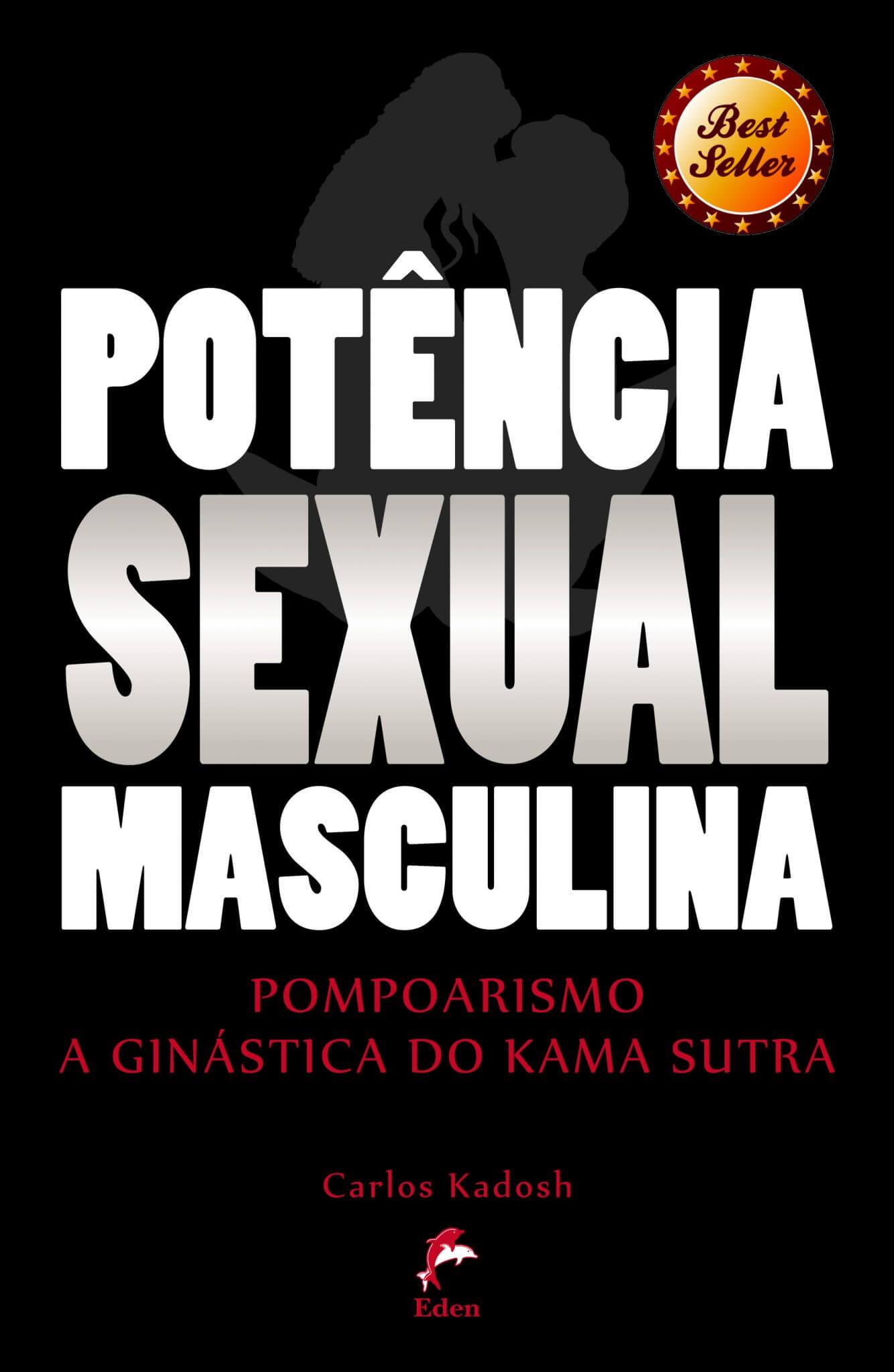 Potência Sexual Masculina: Pompoarismo – A Ginástica do Kama Sutra