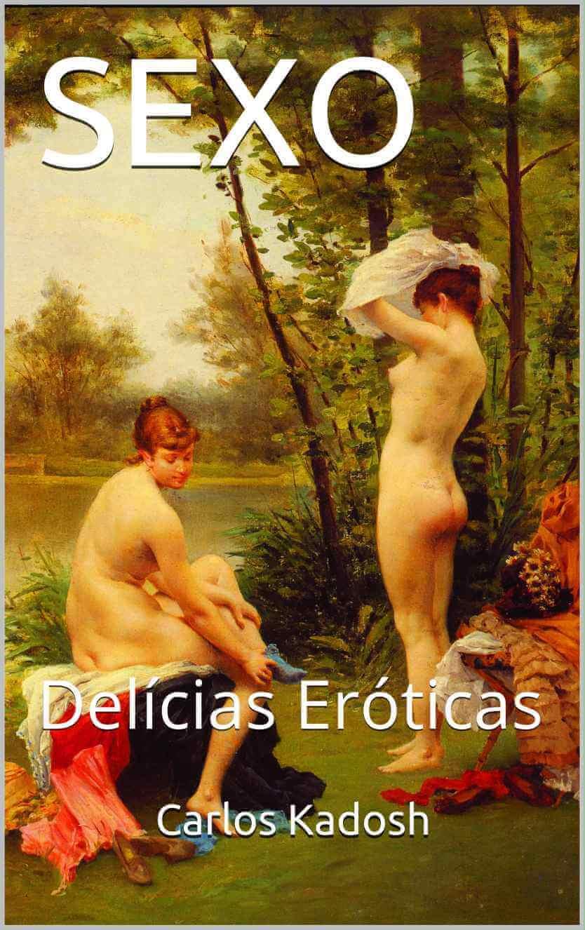 SEXO: Delícias Eróticas