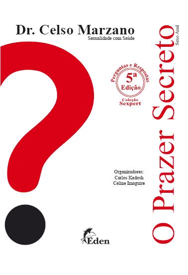 O Prazer Secreto – Dr. Celso Marzano